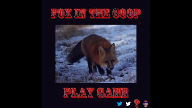 Fox In The Coop