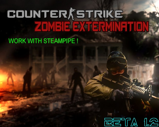 [S-PIPE]Counter-Strike: Zombie Extermination [1.2]