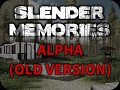 Slender Memories (Alpha - Low Quality)