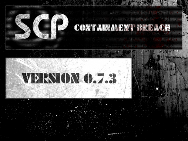 SCP - Containment Breach v0.7.3