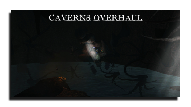 Caverns Overhaul