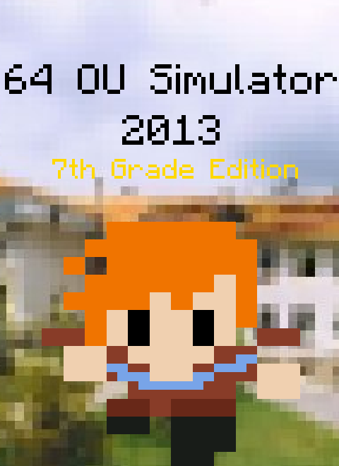 64 OU Simulator - 7th Grade Edition: Classic