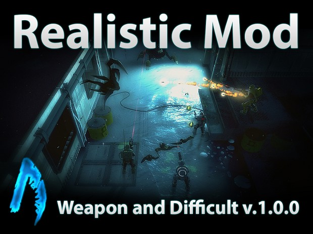 Realistic Mod - Weapon and Difficult v.1.0.0