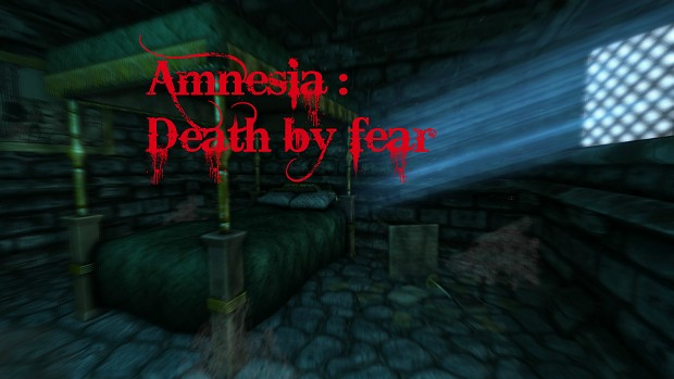 Amnesia : Death By Fear Demo