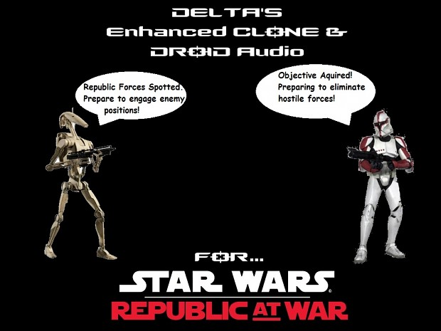 Delta's Enhanced Clone & Droid Audio Pack