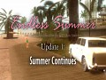 Endless Summer. Update 1. Summer Continues