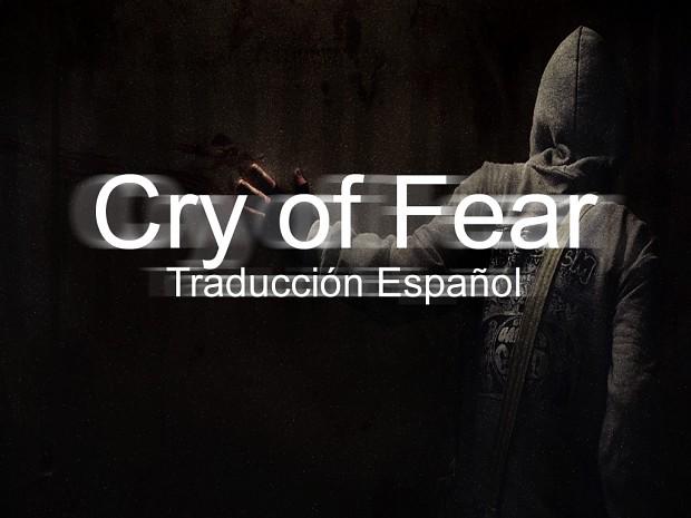 Cry of Fear traducción español.
