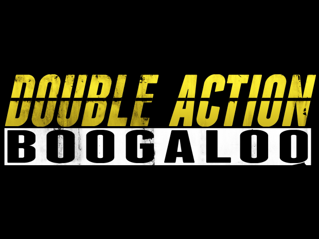 Double Action: Boogaloo 7/29 Windows *OUTDATED*