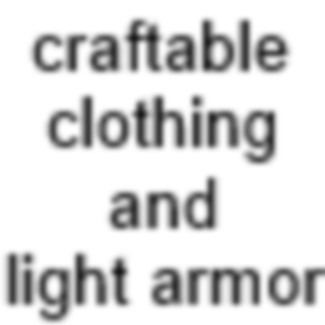 craftable light armor and clothing Version 2