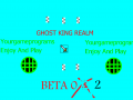 Ghost King Realm Beta 0.2