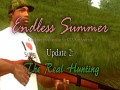 Endless Summer. Update 2. The Real Hunting