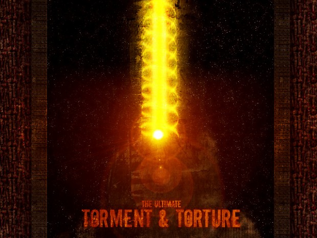 The Ultimate Torment & Torture v1.08 Final
