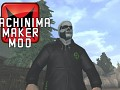 Machinima Maker MOD 1.2