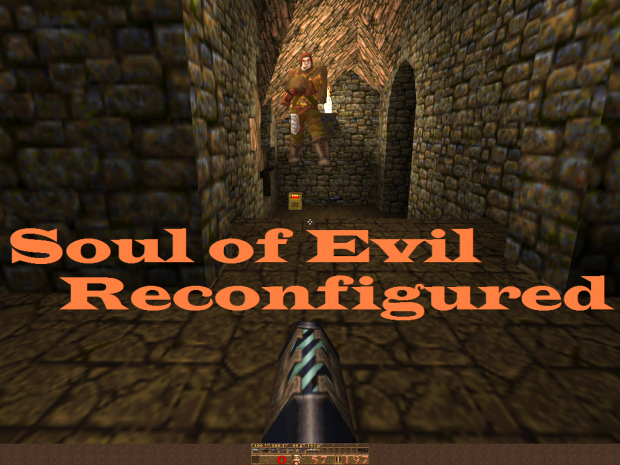 Soul of Evil: Reconfigured ver. 0.7a
