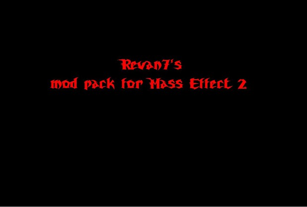 Mass effect 2 mod pack 1.4 by Revan7