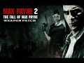Max Payne 2 - Weapon Patch [UNOFFICIAL]