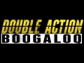 Double Action: Boogaloo 9/15 Linux *OUTDATED*