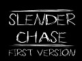 Slender Chase First relase