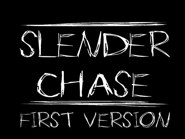 Slender Chase First relase