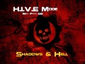 H.I.V.E Map Pack 02: Shadows & Hell