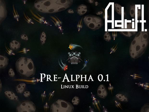 Adrift Pre-Alpha 0.1 [Linux]