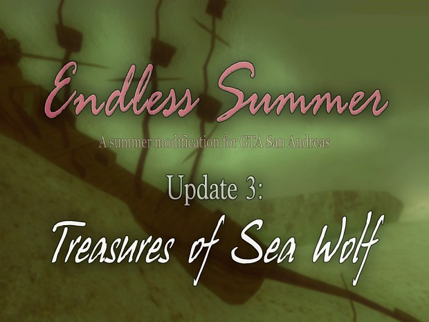 Endless Summer. Update 3. Treasures of Sea Wolf