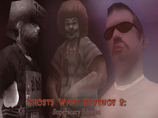 Ghosts Want Revenge 2: Superscary Edition