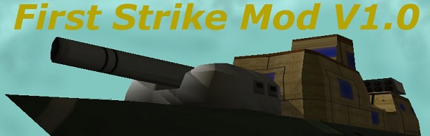 First Strike mod V1.0