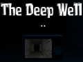 The Deep Well [V 1.16]