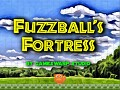 Fuzzball's Fortress