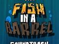 The 'Fish In A Barrel' Soundtrack v1