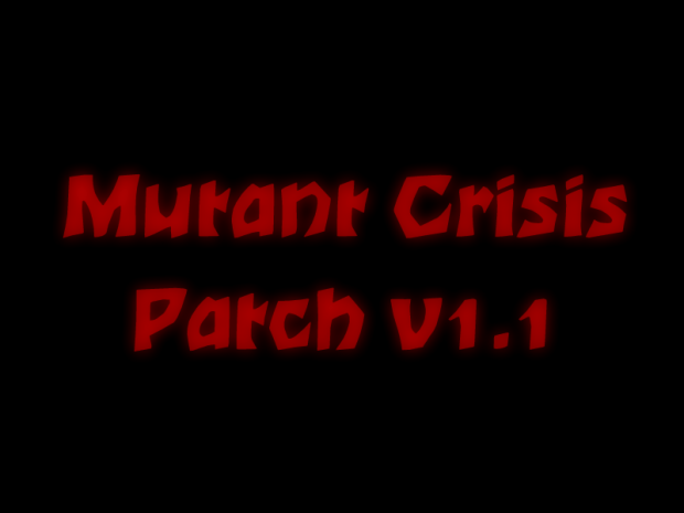Mutant Crisis Patch v1.1