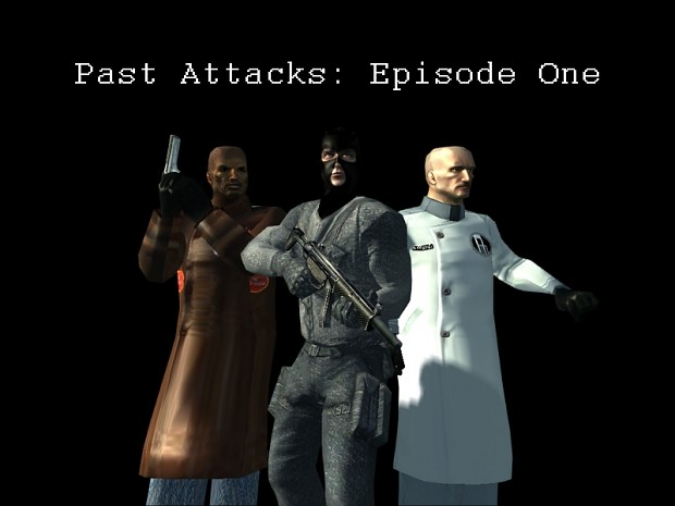 Past Attacks: Episode One 2.0