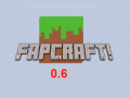 FapCraft 0.6