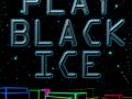 Black Ice - Version 0.1.590 - Windows