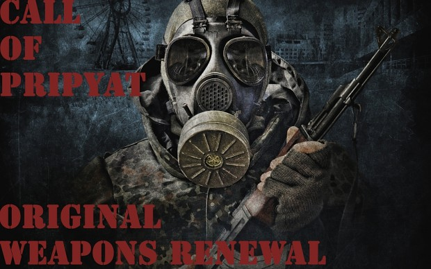 Call of Pripyat Original Weapons Renewal 2
