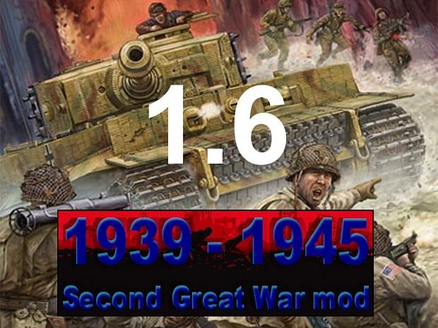 1939-1945 Second Great War mod 1.6 version