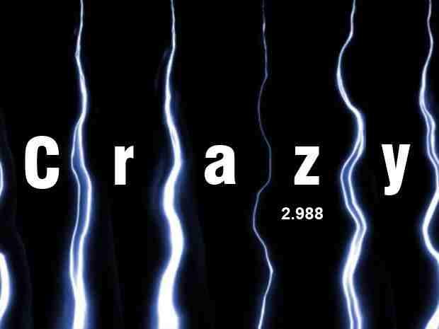 Crazy 2.988