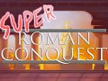 Super Roman Conquest Pre-Alpha Demo