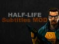 [NEW] Half-Life: Subtitles MOD 2.0