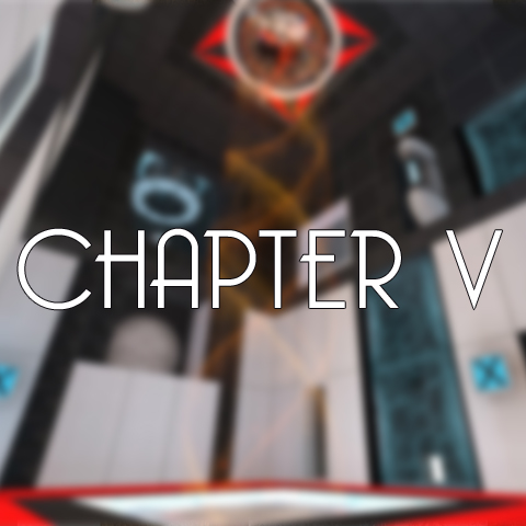 Portal 2 | Memories Chapter fiVe