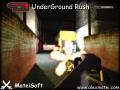 UnderGround Rush