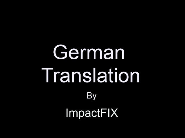 Premonition german translation file mod db for Farcical german translation