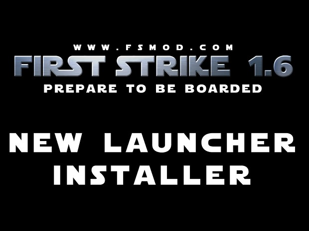 New First Strike Launcher Installer