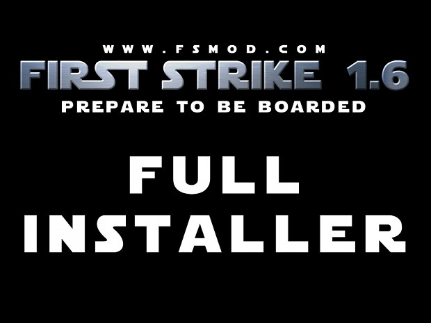 First Strike 1.6 Full Installer