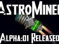 AstroMiner (AstroSurvival) Alpha:01