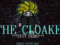 The Cloake *Test Demo*