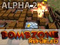Bombzone refueled Alpha 2
