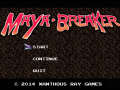 Maya Breaker Playable Demo 1