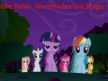 My Little Pony: Wormholes are Magic v0.1